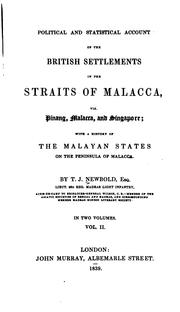 Cover of: Political and statistical account of the British settlements in the Straits of Malacca | T. J. Newbold