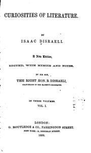 Curiosities of literature by Isaac Disraeli