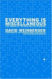 Cover of: Everything Is Miscellaneous | David Weinberger