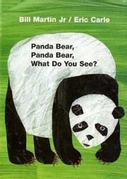 Cover of: Panda Bear, Panda Bear, What Do You See? Board Book | Bill Martin, Eric Carle