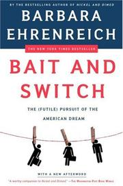 Cover of: Bait and Switch: The (Futile) Pursuit of the American Dream
