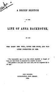 Cover of: A brief sketch of the life of Anna Backhouse | Eliza Paul Kirkbride Gurney