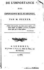 Cover of: De l'importance des opinions religieuses