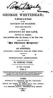 Cover of: Memoirs of George Whitehead, a minister of the gospel in the Society of Friends | Whitehead, George