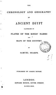 Cover of: chronology and geography of ancient Egypt | Samuel Sharpe