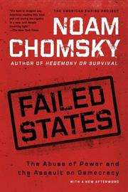 Cover of: Failed States: The Abuse of Power and the Assault on Democracy