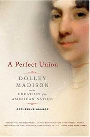 Cover of: A Perfect Union | Catherine Allgor