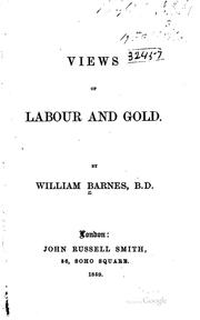 Cover of: Views of labour and gold