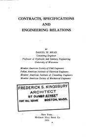 Cover of: Contracts, specifications, and engineering relations. | Daniel W. Mead