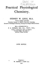 Practical physiological chemistry by Cole, Sydney William