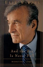 Cover of: And the sea is never full | Elie Wiesel