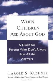 Cover of: When children ask about God: A Guide for Parents Who Don't Always Have All the Answers
