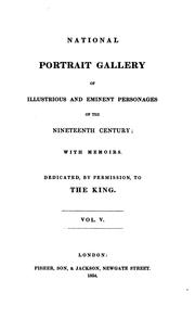 Cover of: National portrait gallery of illustrious and eminent personages of the nineteenth century