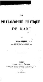 Cover of: La Philosophie pratique de Kant