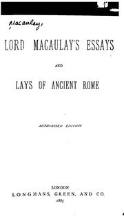 Cover of: Lord Macaulay's essays and lays of ancient Rome