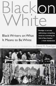 Cover of: Black on White | David R. Roediger