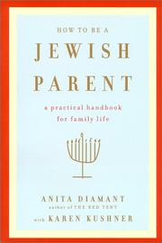 Cover of: How to Be a Jewish Parent | Anita Diamant