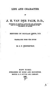 Cover of: Life and character of J. H. van der Palm ..