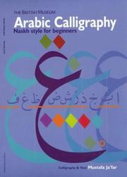 Cover of: Arabic Calligraphy  | Mustafa Ja