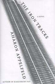 Cover of: The Iron Tracks: A Novel
