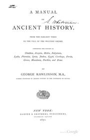 Cover of: A manual of ancient history, from the earliest times to the fall of the western empire
