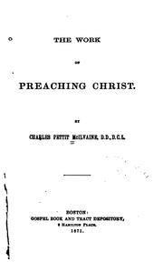 The work of preaching Christ by Charles Pettit McIlvaine