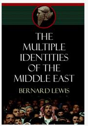 Cover of: The Multiple Identities of the Middle East | Bernard Lewis