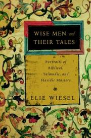 Cover of: Wise Men and Their Tales: Portraits of Biblical, Talmudic, and Hasidic Masters
