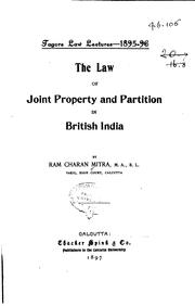Cover of: law of joint property and partition in British India | Ram Charan Mitra