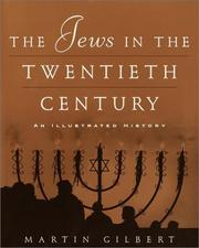 Cover of: The Jews in the Twentieth Century: An Illustrated History