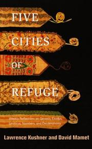 Cover of: Five Cities of Refuge: Weekly Reflections on Genesis, Exodus, Leviticus, Numbers, and Deuteronomy