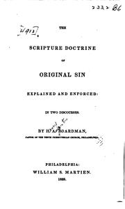 Cover of: The Scripture doctrine of original sin explained and enforced