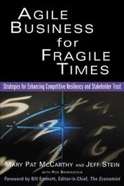 Cover of: Agile Business for Fragile Times  | Mary Pat McCarthy