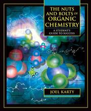 Cover of: The Nuts and Bolts of Organic Chemistry