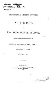 The centennial situation of woman by Alexander H. Bullock