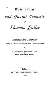 Cover of: Wise words and quaint counsels of Thomas Fuller