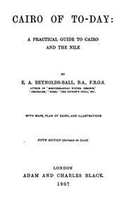 Cover of: Cairo of to-day by Eustace A. Reynolds-Ball