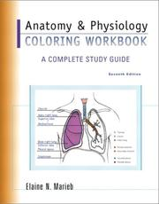 Cover of: The Anatomy and Physiology Coloring Workbook