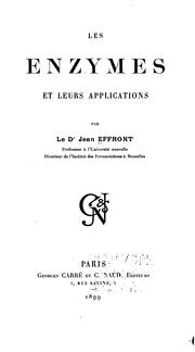 Cover of: Les enzymes et leurs applications by Jean Effront