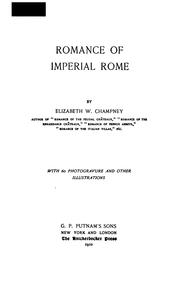 Cover of: Romance of imperial Rome. | Elizabeth W. Champney
