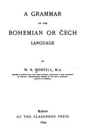 Cover of: A grammar of the Bohemian or Čech language