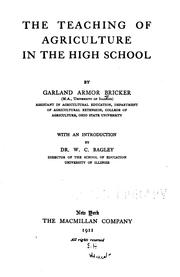 Cover of: teaching of agriculture in the high school | Garland A. Bricker