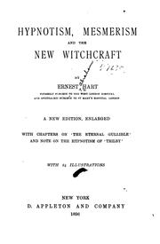 Cover of: Hypnotism, mesmerism and the new witchcraft | Ernest Abraham Hart