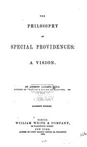 Cover of: The philosophy of special providences | Andrew Jackson Davis
