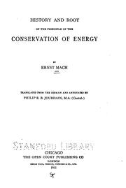 Cover of: History and root of the principle of the conservation of energy