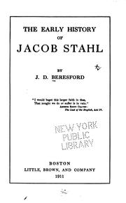 Cover of: The early history of Jacob Stahl | J. D. Beresford
