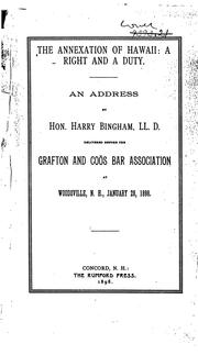 Cover of: annexation of Hawaii: a right and a duty. | Harry Bingham