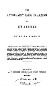 Cover of: The anti-slavery cause in America and its martyrs