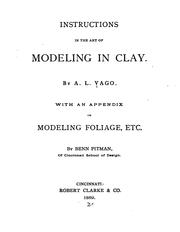 Cover of: Instructions in the art of modeling in clay. | Ambrose Lewis Vago
