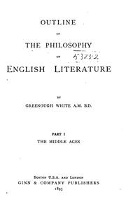 Cover of: Outline of the philosophy of English literature | Greenough White